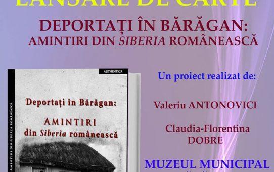 """Lansare """"Deportați în Bărăgan: Amintiri din Siberia românească"""""""